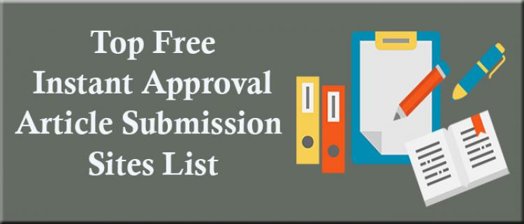 Top-Free-Instant-Approval-Article-Submission-Sites Instant Approval Article Sites list