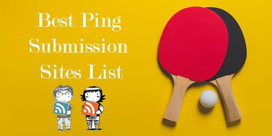 ping-submission-sites-list Ping Submission Sites List