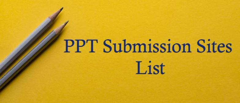 ppt-submission-sites-list PPT Submission Sites List