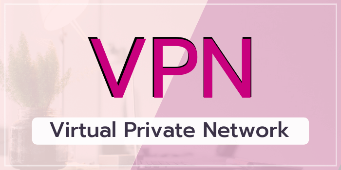 what-is-full-form-of-vpn What is VPN and how to use VPN ?